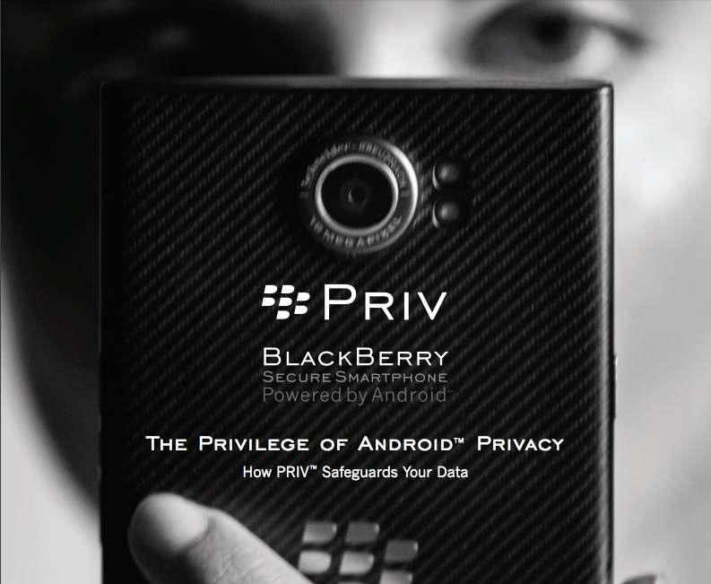 The Privilege of Android Privacy: How PRIV Safeguards Your Data - Foto © BlackBerry